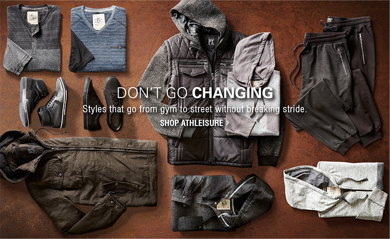 DON'T GO CHANGING | Styles that go from gym to street without breaking stride. | SHOP ATHLEISURE
