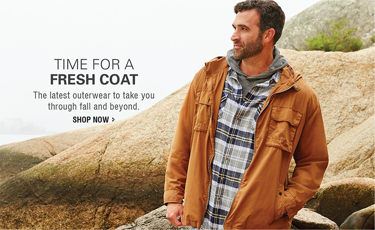 TIME FOR A FRESH COAT | The latest outerwear to take you through fall and beyond. | SHOP NOW