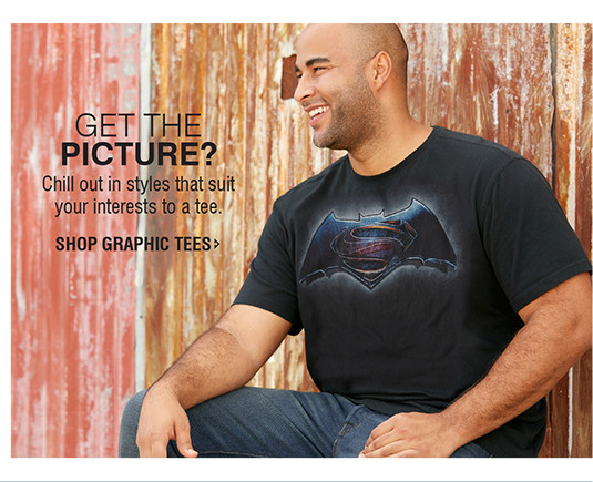 GET THE PICTURE? Chill out in styles that suit your interests to a tee. | SHOP GRAPHIC TEES