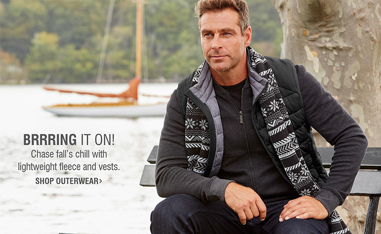 BRRRING IT ON! Chase fall's chill with lightweight fleece and vests. | SHOP OUTERWEAR