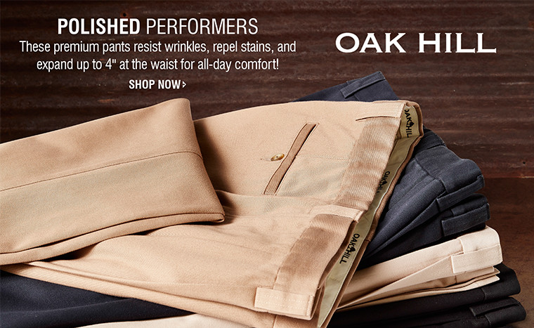 "POLISHED PERFORMERS | These premium pants resist wrinkles, repel stains, and expand up to 4"" at the waist for all-day comfort! 