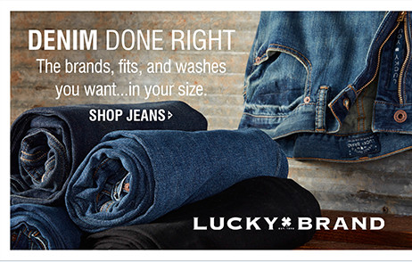 DENIM DONE RIGHT | The brands, fits, and washes you want...in your size. | SHOP JEANS