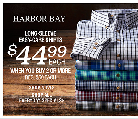 LONG-SLEEVE EASY-CARE SHIRTS | $44.99 WHEN YOU BUY 2 OR MORE