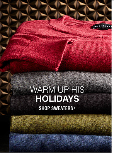 WARM UP HIS HOLIDAYS | SHOP SWEATERS