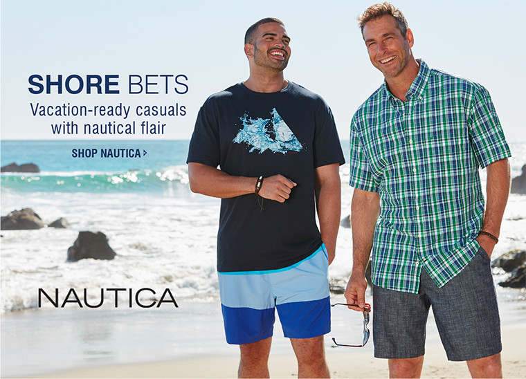 SHORE BETS | Vacation-ready casuals with nautical flair | SHOP NAUTICA