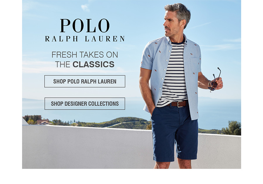 POLO RALPH LAUREN | FRESH TAKES ON THE CLASSICS