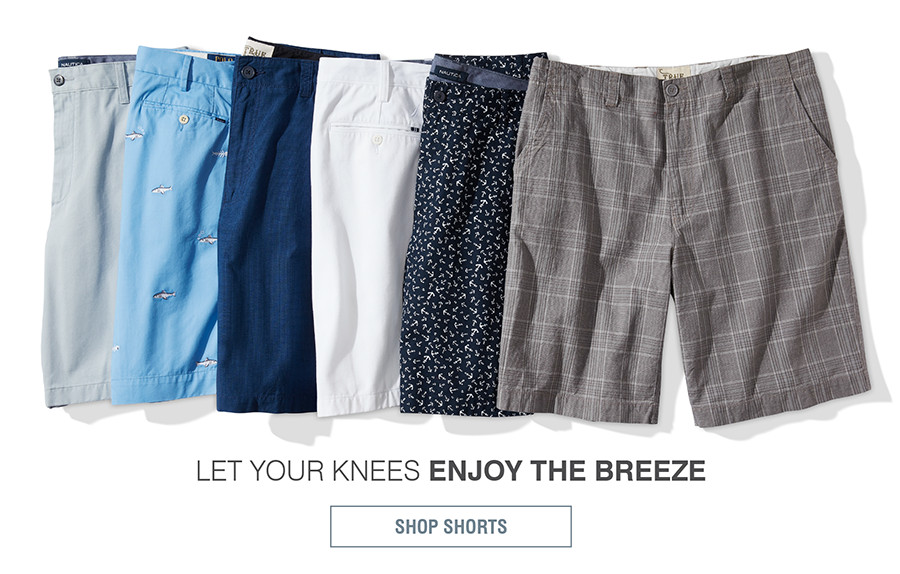 LET YOUR KNEES ENJOY THE BREEZE | SHOP SHORTS