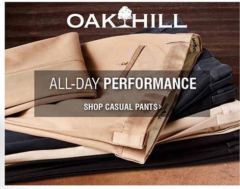 ALL-DAY PERFORMANCE | SHOP CASUAL PANTS