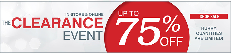 IN-STORE & ONLINE | THE CLEARANCE EVENT | UP TO 75% OFF | SHOP SALE | HURRY, QUANTITIES ARE LIMITED!