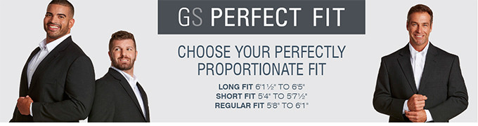 GOLD SERIES PERFECT FIT: CHOOSE YOUR PERFECTLY PROPORTIONATE FIT. LONG FIT: 6'1/2 - 6'5; SHORT FIT: 5'4-5'7 1/2; REGULAR FIT: 5'8- 6'1