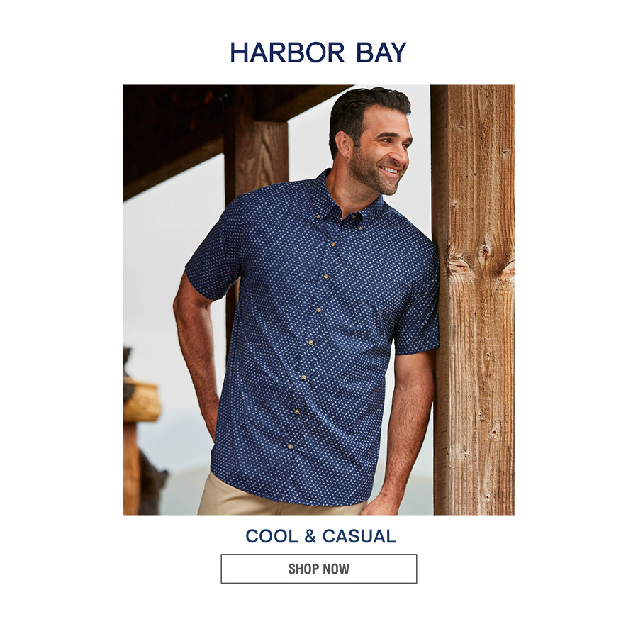HARBOR BAY | COOL & CASUAL | SHOP NOW