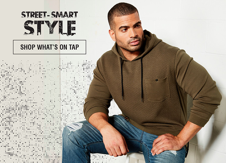 STREET-SMART STYLE | SHOP WHAT'S ON TAP
