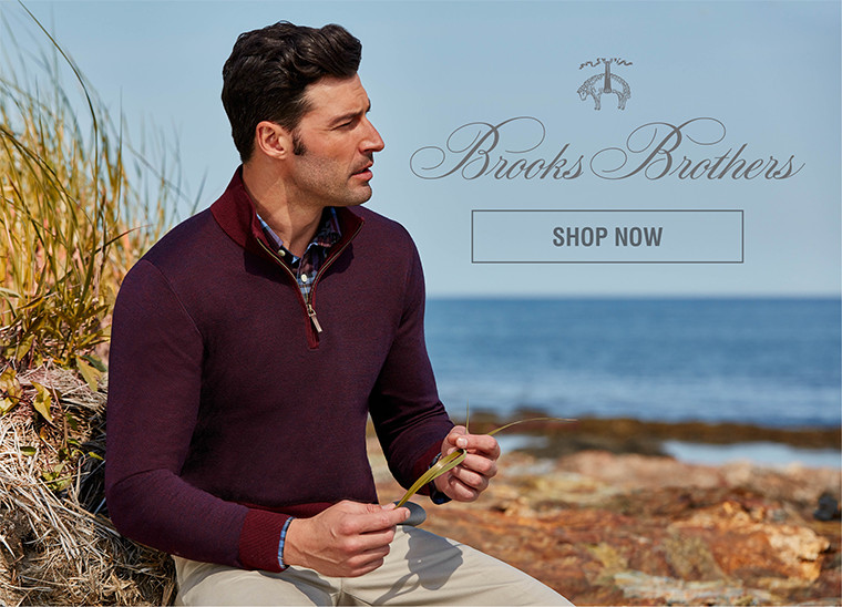 BROOKS BROTHERS | SHOP NOW