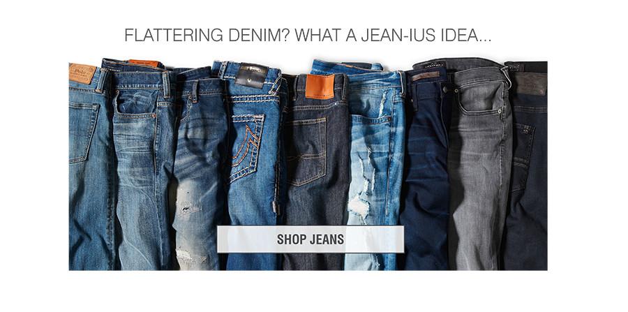 FLATTERING DENIM? WHAT A JEAN-IUS IDEA... | SHOP JEANS
