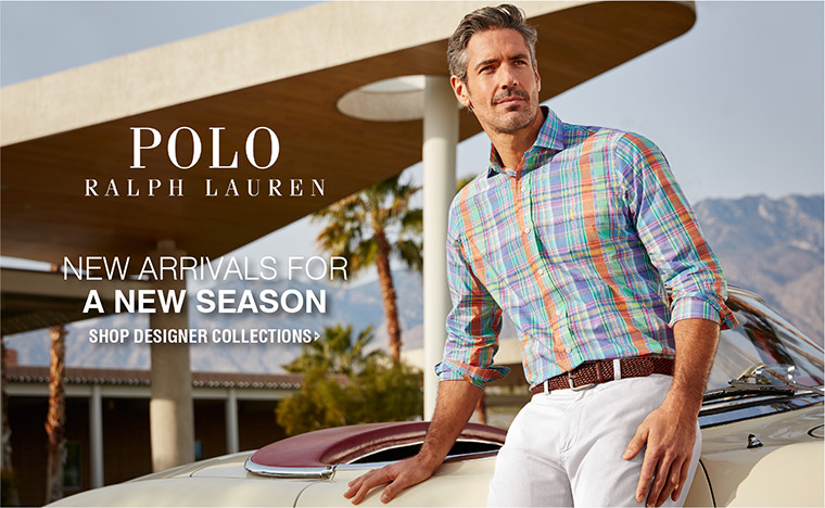 Polo Ralph Lauren | NEW ARRIVALS FOR A NEW SEASON | SHOP DESIGNER COLLECTIONS