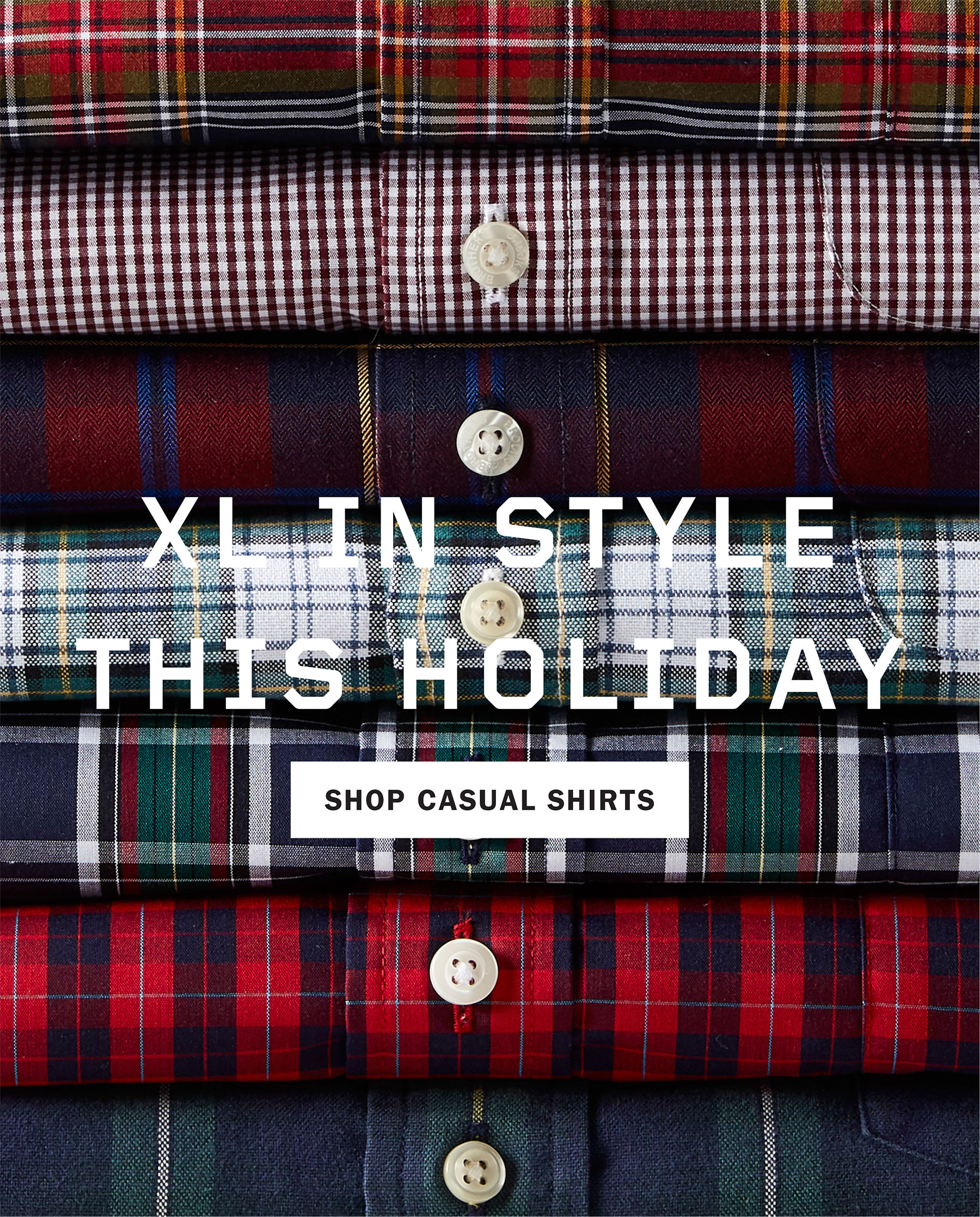 XL IN STYLE THIS HOLIDAY | SHOP CASUAL SHIRTS