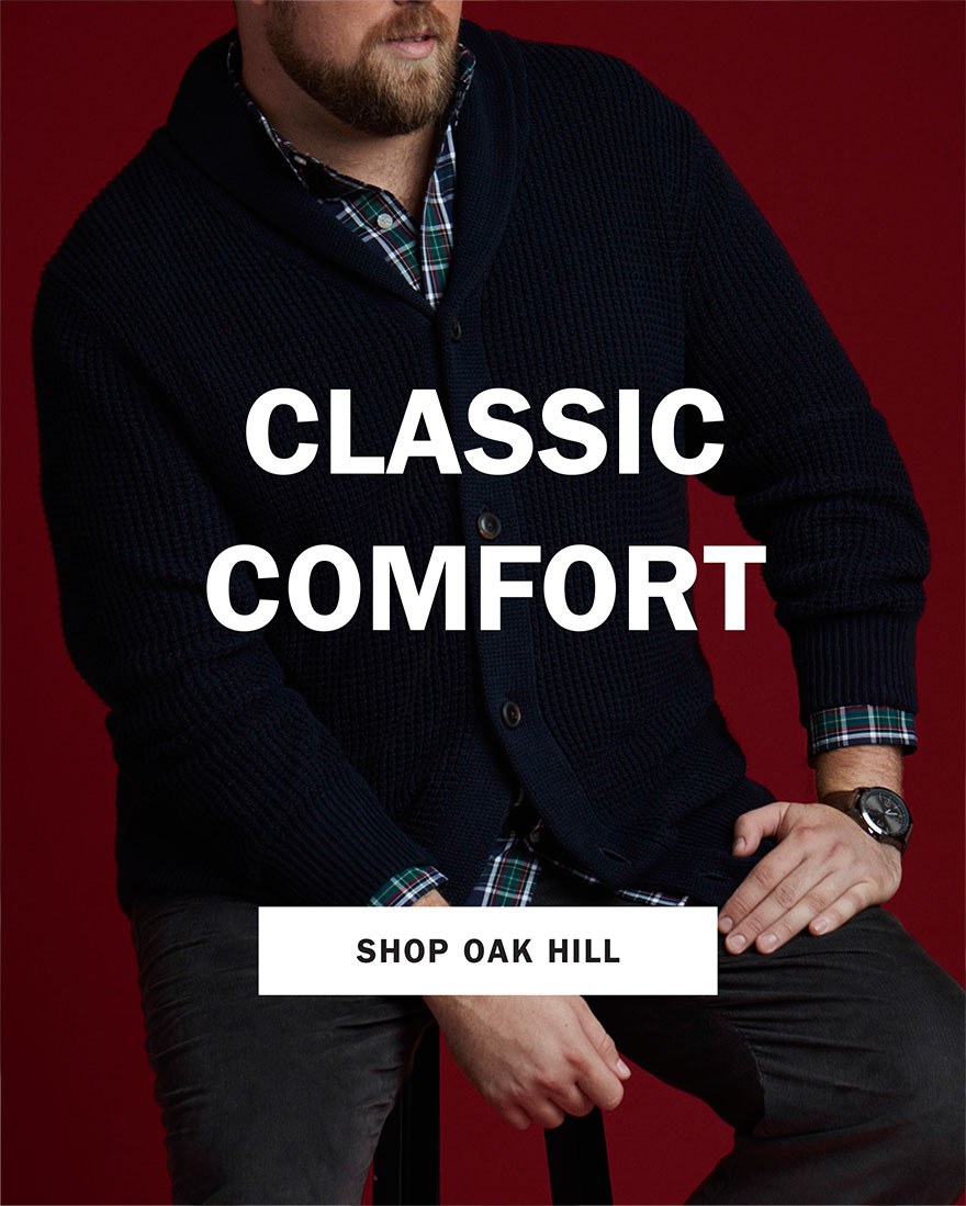 CLASSIC COMFORT | SHOP OAK HILL