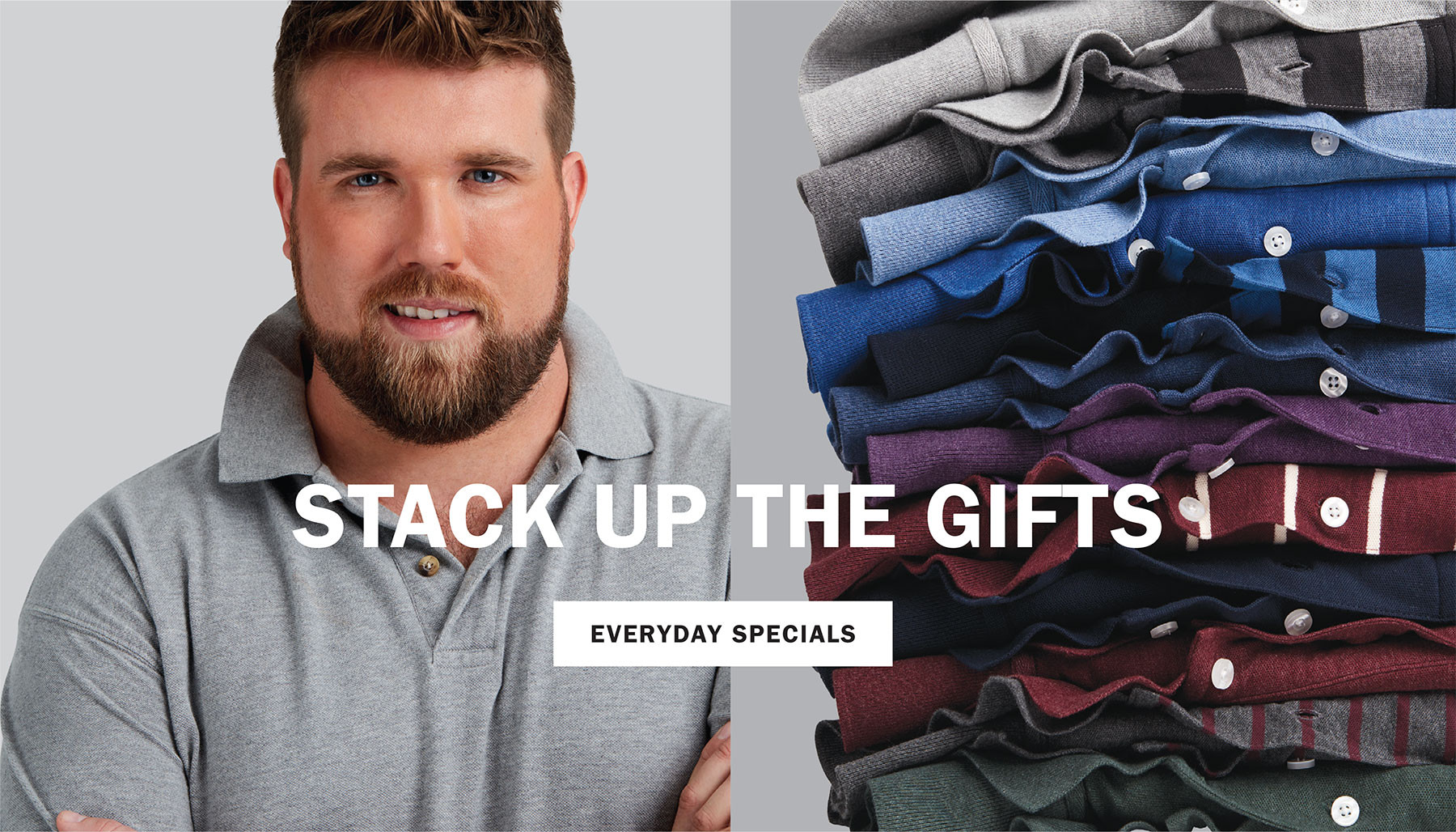 STACK UP THE GIFTS | EVERYDAY SPECIALS