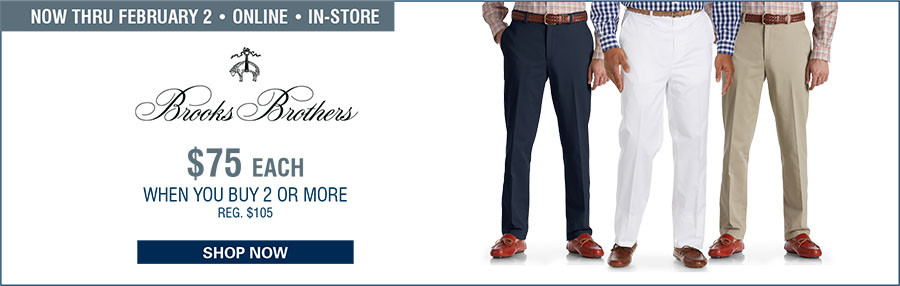 BROOKS BROTHERS CLARK ADVANTAGE FLAT-FRONT CHINOS | $75 WHEN YOU BUY 2 OR MORE - 1/5/2017 through 2/2/2017