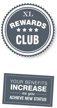 XL REWARDS CLUB | YOU BENEFITS INCREASE AS YOU ACHEIVE NEW STATUS
