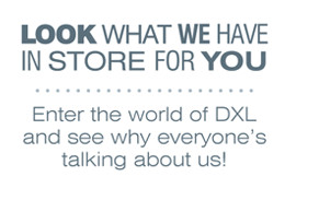 LOOK WHAT WE HAVE IN STORE FOR YOU | ENTER THE WORLD OF DXL AND SEE WHY EVERYONE'S TALKING ABOUT US!