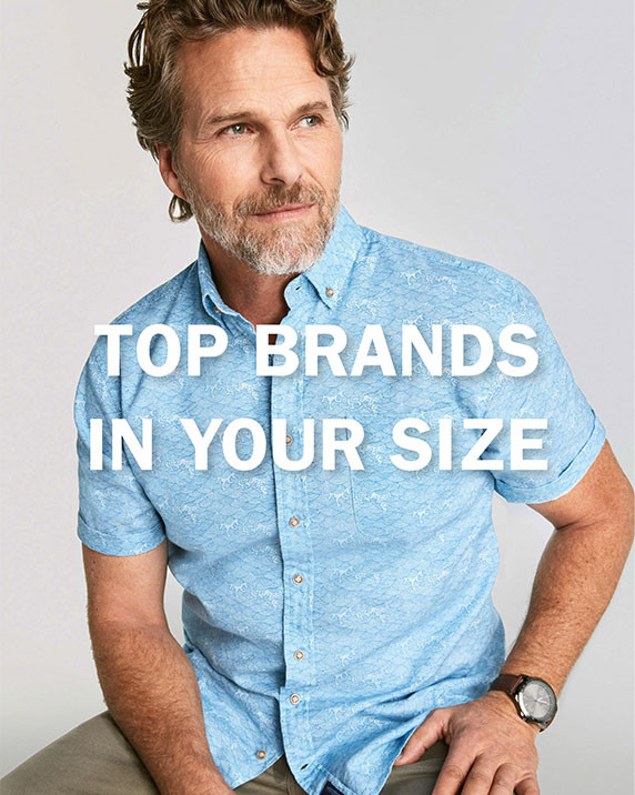 TOP BRANDS IN YOUR SIZE | SHOP XL EXCLUSIVES