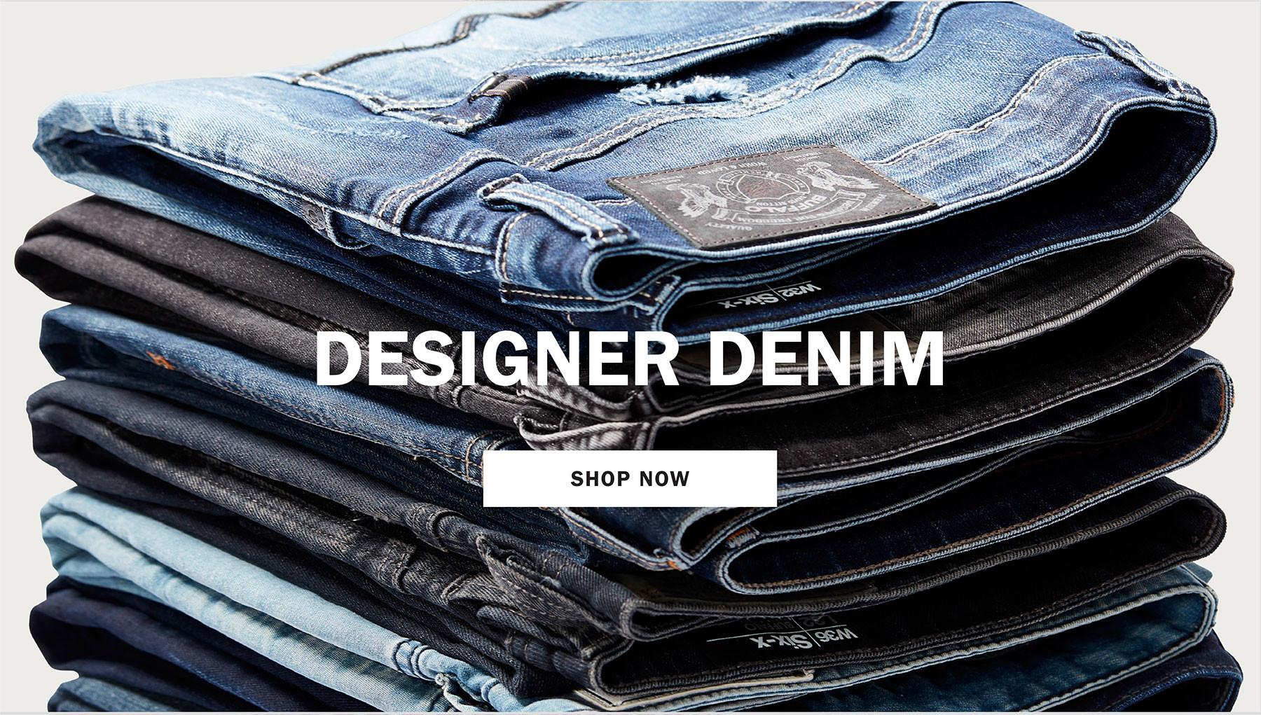 DESIGNER DENIM | SHOP NOW