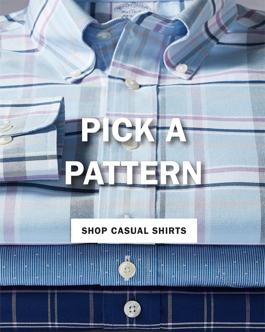 PICK A PATTERN | SHOP CASUAL SHIRTS