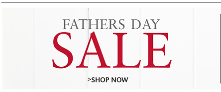 FATHERS DAY SALE | SHOP NOW