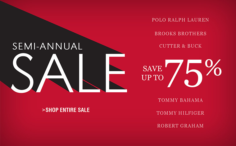SEMI-ANNUAL SALE | UP TO 75% OFF