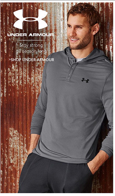 Under Armour   Stay strong all season long   SHOP UNDER ARMOUR