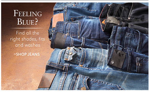 Feeling Blue? Find all the right shades, fits and washes   SHOP JEANS
