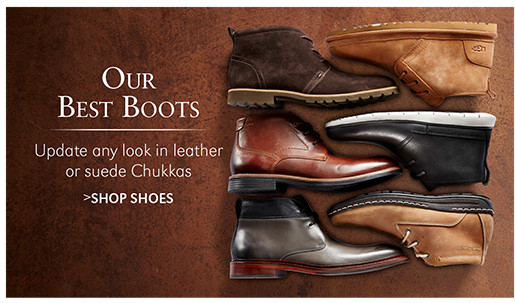 Our Best Boots | Update any look in leather or suede Chukkas | SHOP SHOES