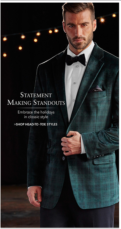 Statement Making Standouts | Embrace the holidays in classic style | SHOP HEAD-TO -TOE STYLES