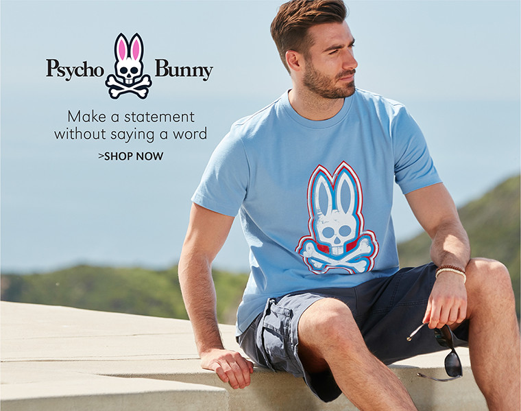 Psycho Bunny | Make a statement without saying a word | SHOP NOW