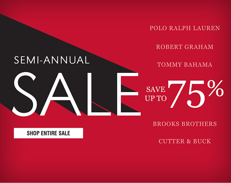 SEMI-ANNUAL SALE | SAVE UP TO 75%