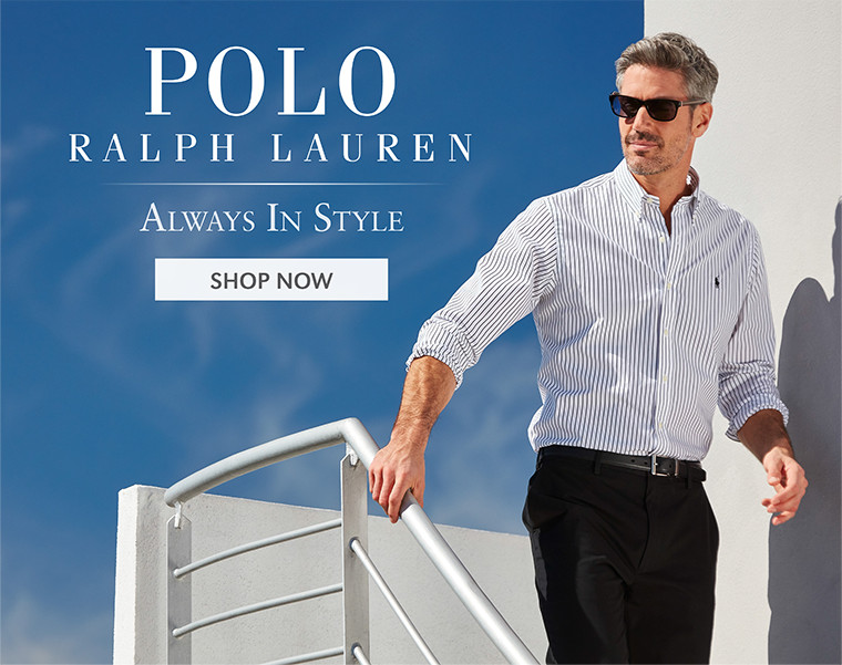POLO RALPH LAUREN | Always In Style | SHOP NOW