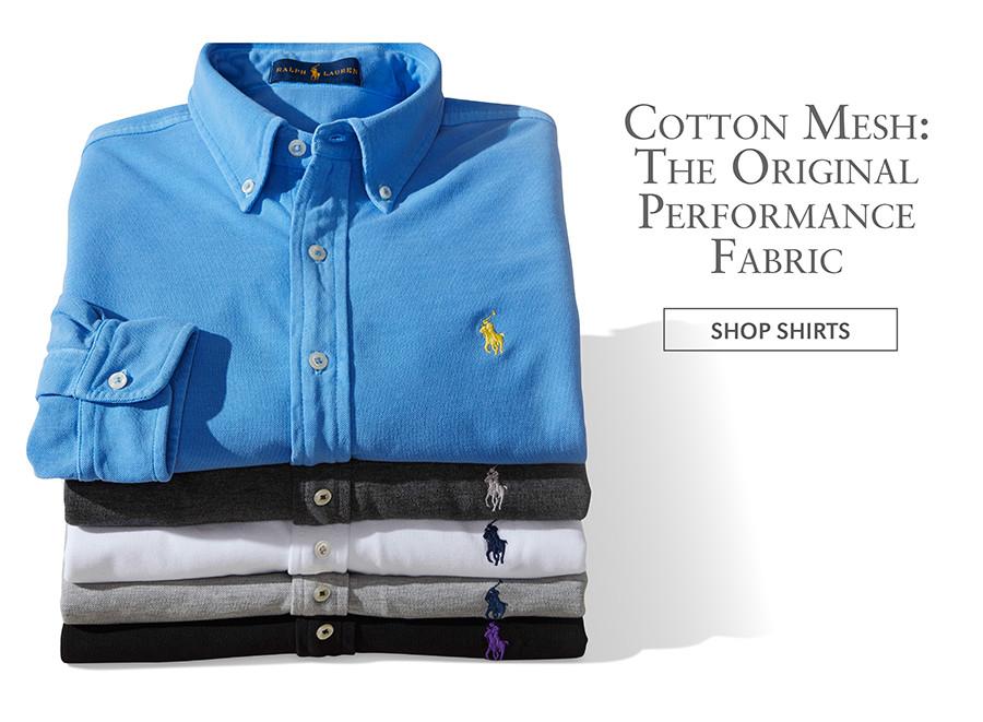 Cotton Mesh: The Original Performance Fabric   SHOP SHIRTS