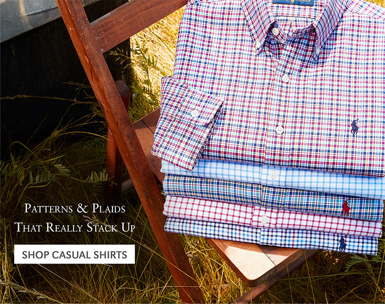 Patterns & Plaids That Really Stack Up   SHOP CASUAL SHIRTS