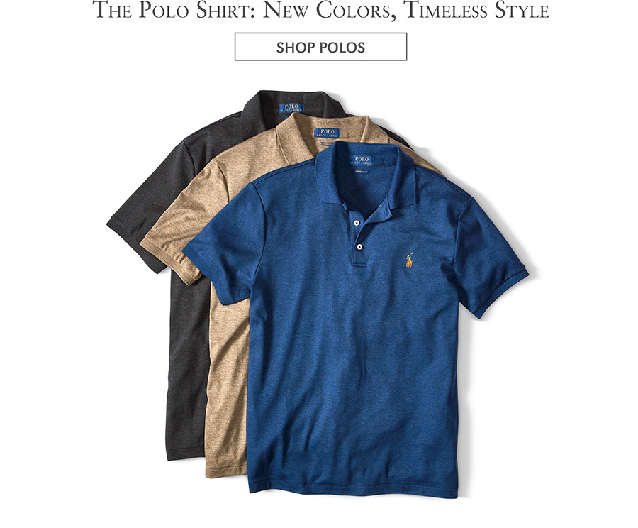 The Polo Shirt: New Colors, Timeless Style   SHOP POLOS