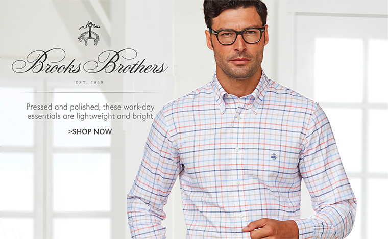Brooks Brothers | Pressed and polished, these work-day essentials are lightweight and bright | SHOP NOW