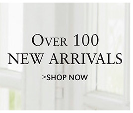 Over 100 NEW ARRIVALS | SHOP NOW