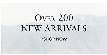 Over 200 NEW ARRIVALS | SHOP NOW