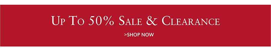 Up To 50% Sale & Clearance | SHOP NOW