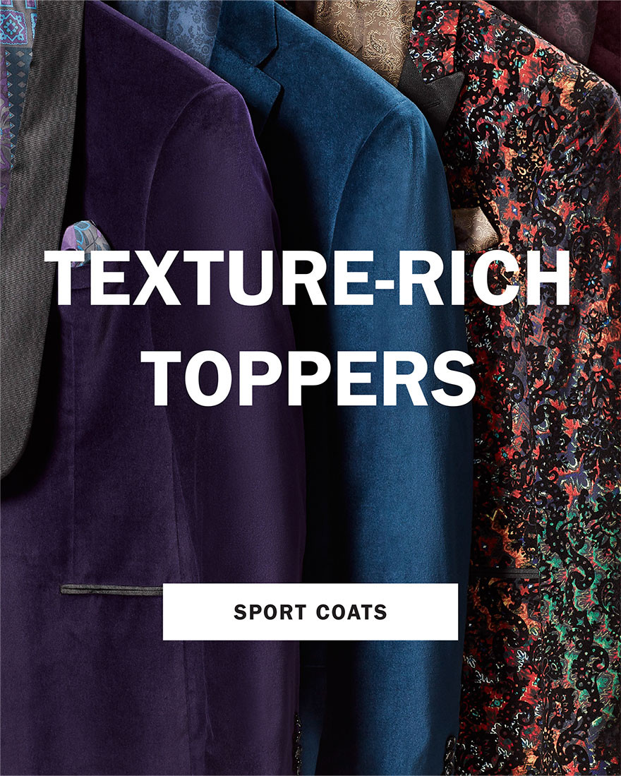 TEXTURE-RICH TOPPERS   SPORT COATS