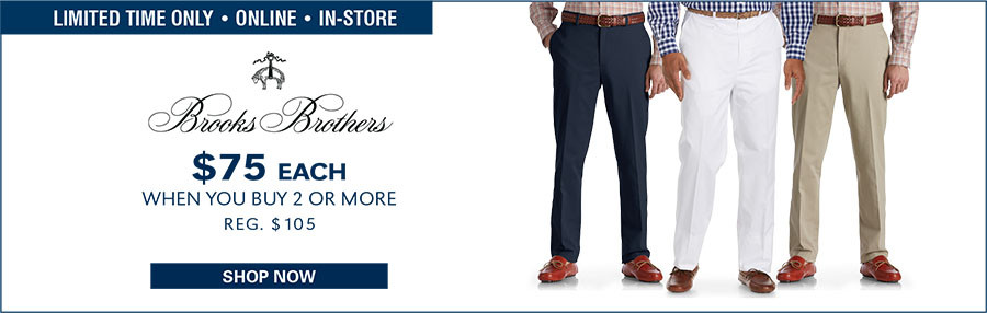 BROOKS BROTHERS CLARK ADVANTAGE FLAT-FRONT CHINOS | $75 WHEN YOU BUY 2 OR MORE - 1/5/2017 through
