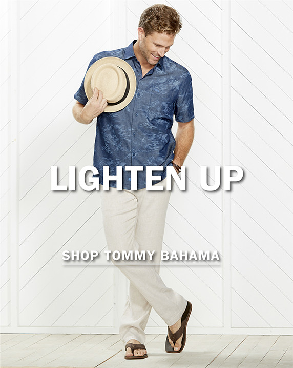 LIGHTEN UP | SHOP TOMMY BAHAMA