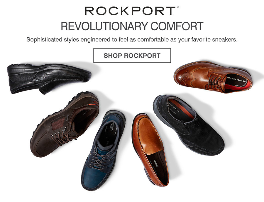 REVOLUTIONARY COMFORT. SOPHISTICATED STYLES ENGINEERED TO FEEL AS COMFORTABLE AS YOUR FAVORITE SNEAKERS. SHOP ROCKPORT
