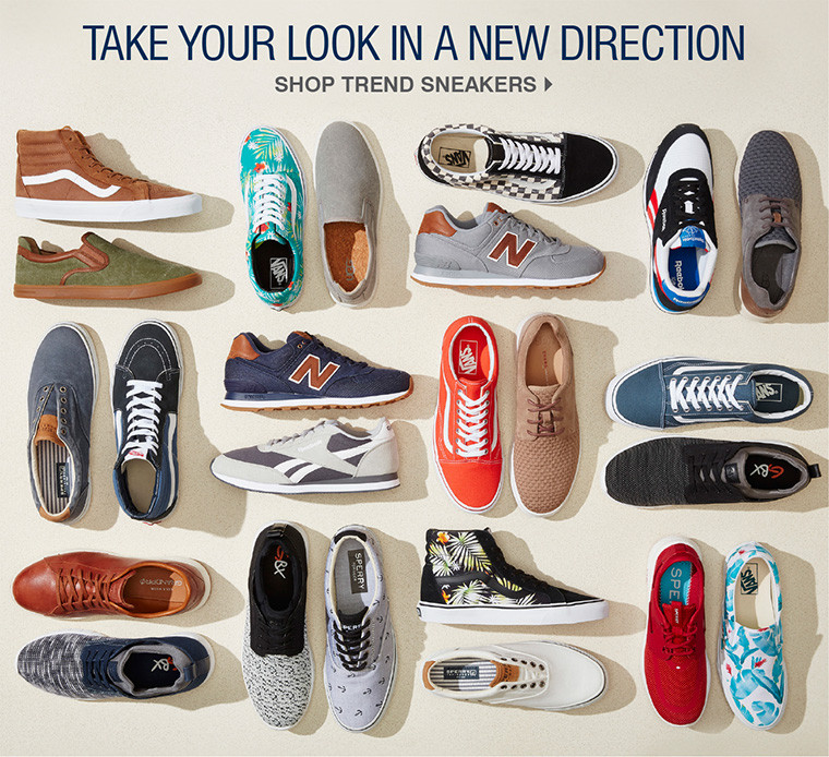 TAKE YOUR LOK IN A NEW DIRECTION. SHOP TREND SNEAKERS