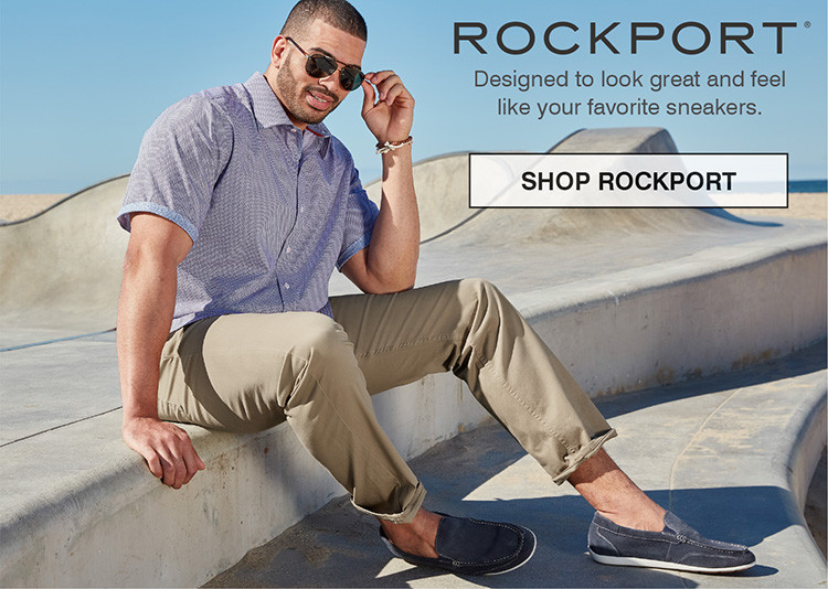 DESIGNED TO LOOK GREAT AND FEEL LIKE YOUR FAVORITE SNEAKERS. SHOP ROCKPORT